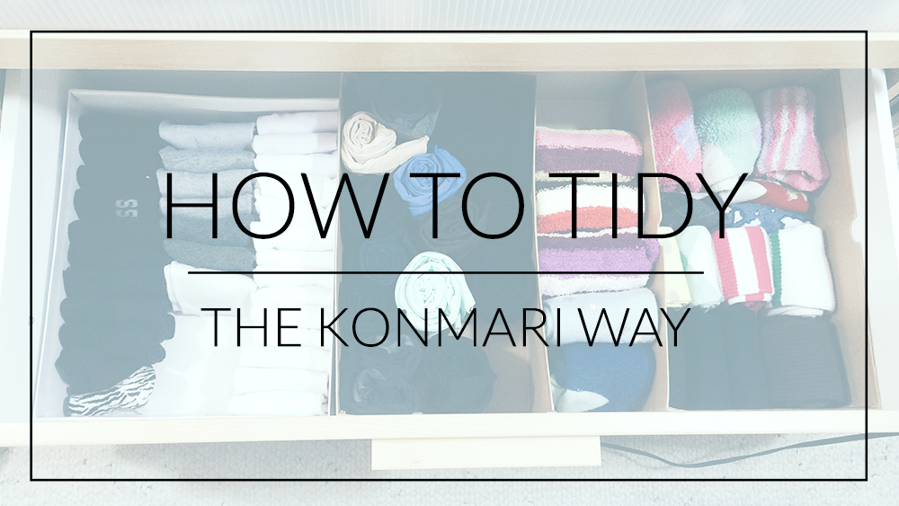 How to Tidy the KonMari Way
