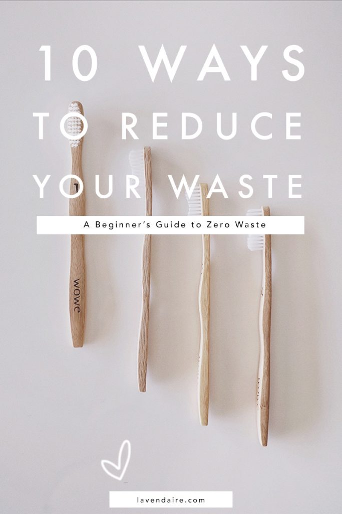 zero waste for beginners | how to reduce waste | lavendaire